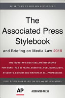 The Associated Press stylebook 2018 and briefing on media law /
