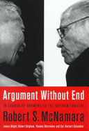 Argument without end : in search of answers to the Vietnam tragedy /