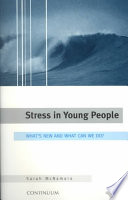 Stress in young people : what's new and what can we do? /
