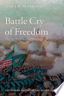 Battle cry of freedom : the Civil War era /