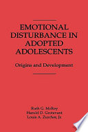 Emotional disturbance in adopted adolescents : origins and development /