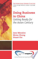 Doing business in China getting ready for the Asian century /