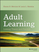 Adult learning : linking theory and practice /