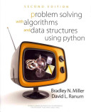 Problem solving with algorithms and data structures using Python /