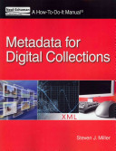 Metadata for digital collections : a how-to-do-it manual /