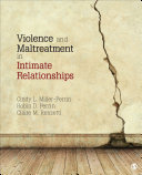Violence and maltreatment in intimate relationships /
