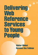 Delivering Web reference services to young people /