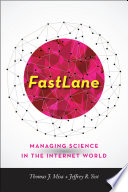 FastLane : managing science in the Internet world /