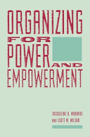 Organizing for power and empowerment /