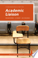 Fundamentals for the academic liaison /