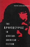 The apocalypse in African-American fiction /