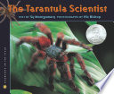 The Tarantula Scientist /