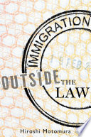 Immigration outside the law /