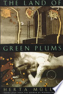 The land of green plums /