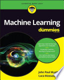 Machine learning for dummies /