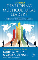 Developing multicultural leaders : the journey to leadership success /