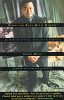 Where the body meets memory : an odyssey of race, sexuality, and identity /