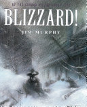 Blizzard! : the storm that changed America /