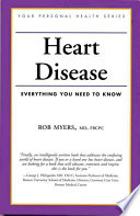 Heart disease : everything you need to know /