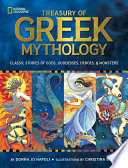 Treasury of Greek mythology : classic stories of gods, goddesses, heroes & monsters /
