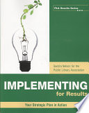 Implementing for results : your strategic plan in action /