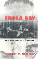Enola Gay and the court of history /