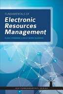 Fundamentals of electronic resources management /