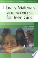 Library materials and services for teen girls /