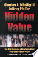 Hidden value : how great companies achieve extraordinary results with ordinary people /