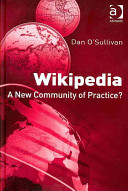 Wikipedia : a new community of practice? /