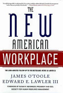 The new American workplace /