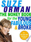 The money book for the young, fabulous & broke /