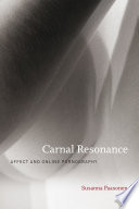 Carnal resonance : affect and online pornography /