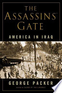 The assassins' gate : America in Iraq /
