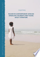 Racism in contemporary African American children's and young adult literature /