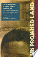 His promised land : the autobiography of John P. Parker, former slave and conductor on the underground railroad /