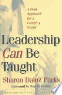 Leadership can be taught : a bold approach for a complex world /