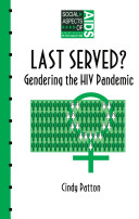 Last served? : gendering the HIV pandemic /