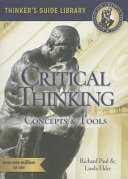 The miniature guide to critical thinking : concepts and tools /