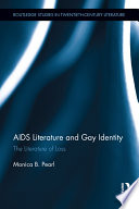 AIDS literature and gay identity : the literature of loss /