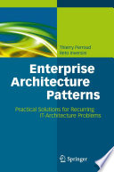 Enterprise architecture patterns practical solutions for recurring IT-architecture problems /