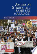 America's struggle for same-sex marriage /