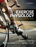 Exercise physiology for health, fitness, and performance /