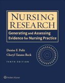 Nursing research : generating and assessing evidence for nursing practice /
