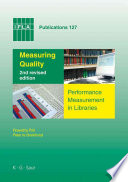 Measuring quality : performance measurement in libraries /