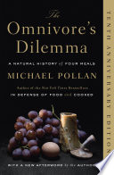 The omnivore's dilemma : a natural history of four meals /