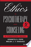 Ethics in psychotherapy and counseling : a practical guide /