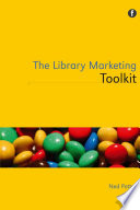 The library marketing toolkit /