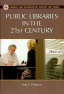 Public libraries in the 21st century /