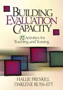 Building evaluation capacity : 72 activities for teaching and training /